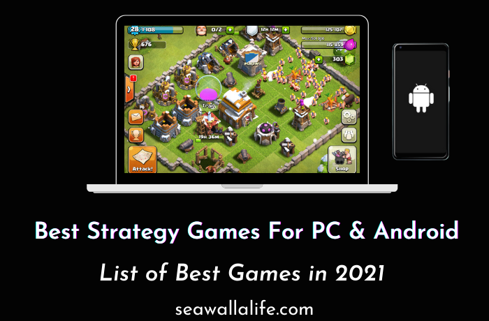 Best Strategy Games For PC & Android